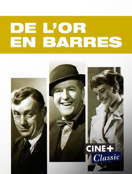 Ciné+ Classic - De l'or en barres