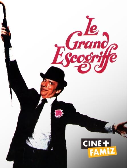 Ciné+ Famiz - Le grand escogriffe