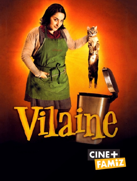 Ciné+ Famiz - Vilaine en replay