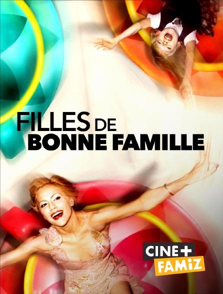 Ciné+ Famiz - Filles de bonne famille