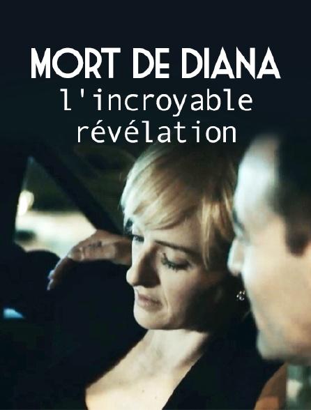Mort de Diana : l'incroyable révélation