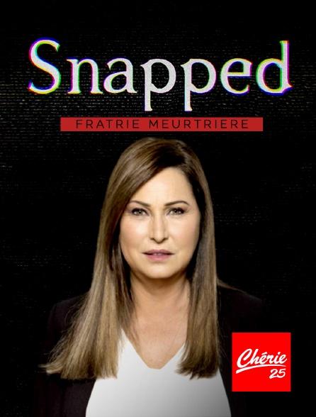Chérie 25 - Snapped : fratrie meurtrière
