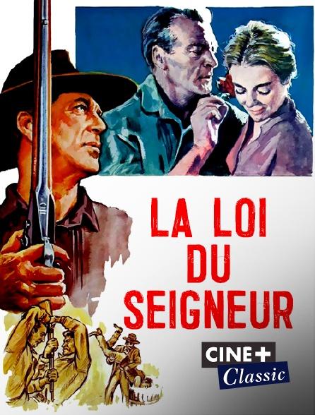 Ciné+ Classic - La loi du Seigneur