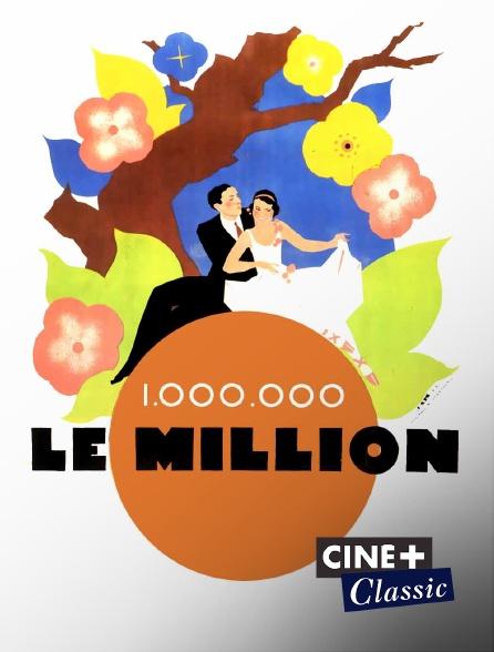 Ciné+ Classic - Le million