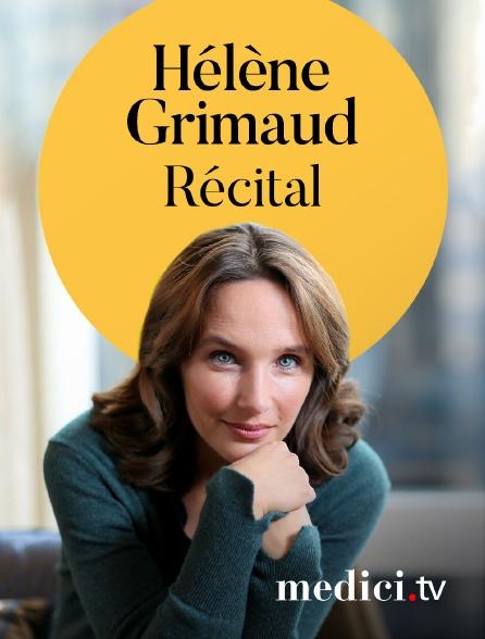 Medici - Récital Hélène Grimaud - Fauré, Ravel, Liszt, Janáček…