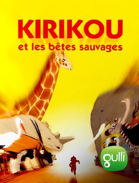 Gulli - Kirikou et les bêtes sauvages