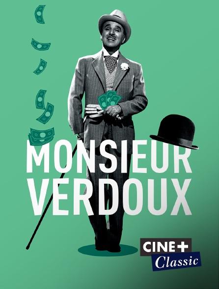 Ciné+ Classic - Monsieur Verdoux