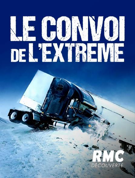 RMC Découverte - Le convoi de l'extrême