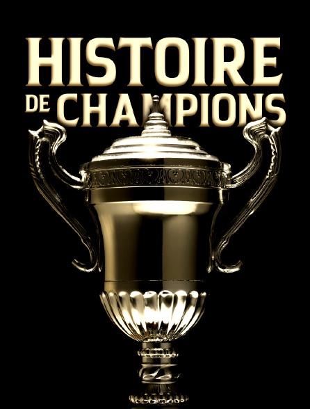 Histoire de champions