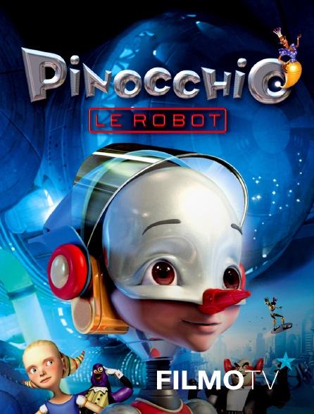 FilmoTV - Pinocchio le robot