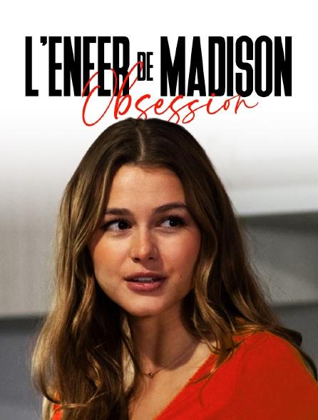 L'enfer de Madison : Obsession