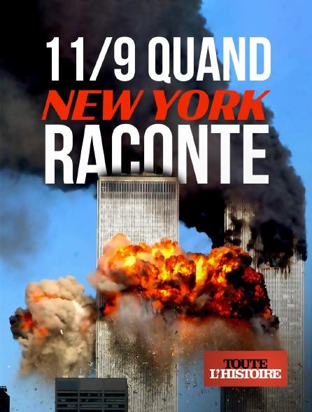 Toute l'histoire - 11/9, quand New York raconte