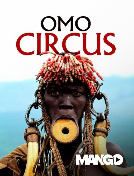 Mango - Omo circus