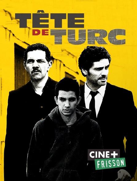 Ciné+ Frisson - Tête de Turc