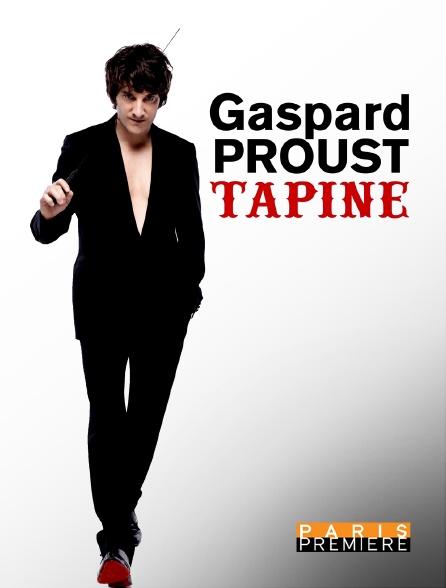 Paris Première - Gaspard Proust tapine