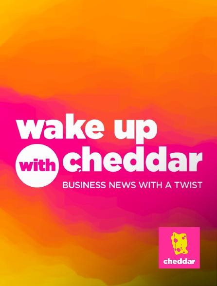 Cheddar - Wake Up With Cheddar