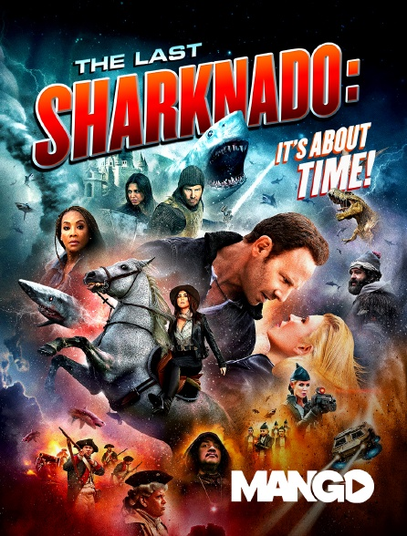 Mango - The Last Sharknado : It's About Time