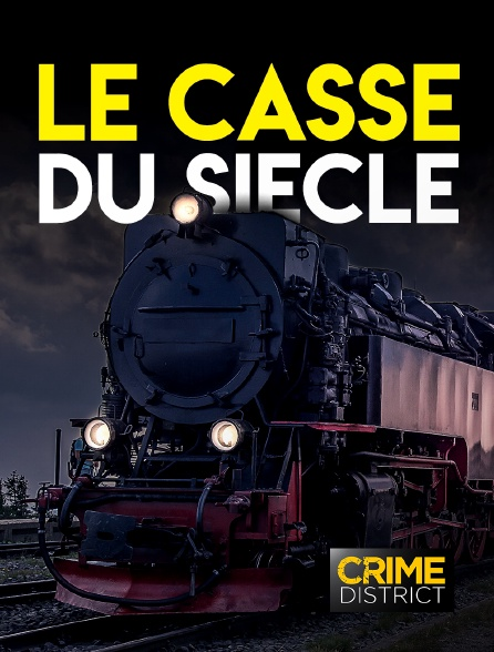 Crime District - Le casse du siècle
