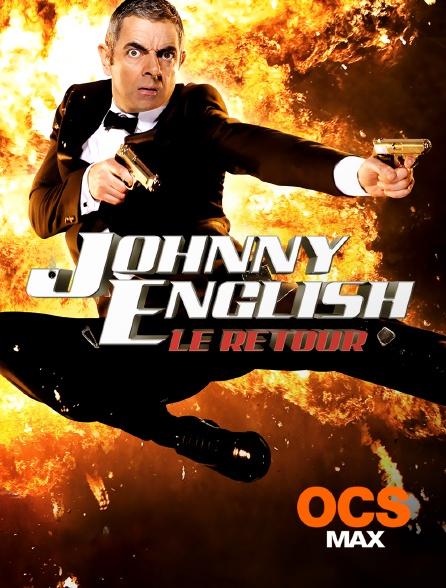 OCS Max - Johnny English, le retour