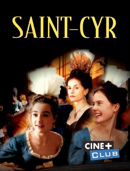 Ciné+ Club - Saint-Cyr