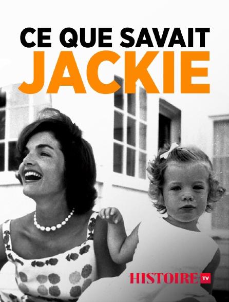 HISTOIRE TV - Ce que savait Jackie