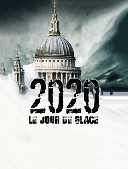 2020 : le jour de glace