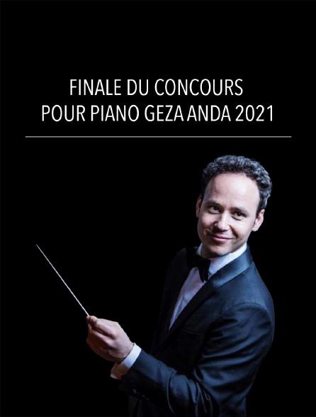 Finale du Concours pour piano Géza Anda 2021