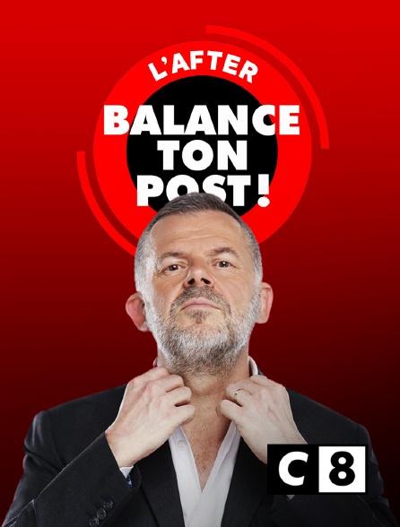 C8 - Balance ton post ! L'after