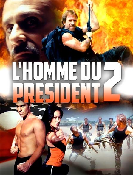 L'homme du président 2 : Mission spéciale