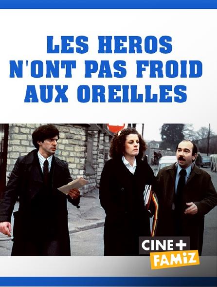 Ciné+ Famiz - Les héros n'ont pas froid aux oreilles