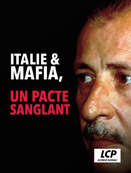 LCP 100% - Italie et mafia, un pacte sanglant