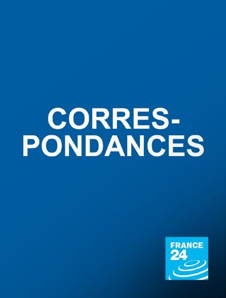 France 24 - Correspondances