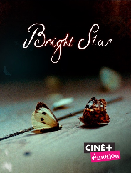 Ciné+ Emotion - Bright Star