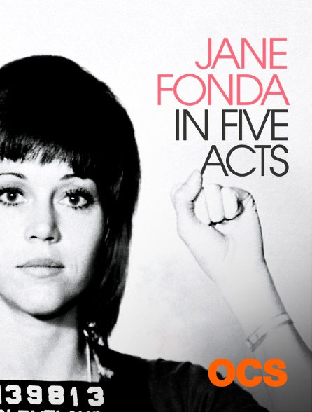 OCS - Jane Fonda in Five Acts