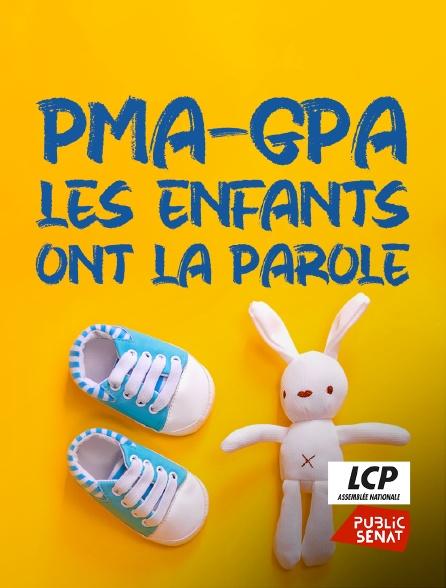 LCP Public Sénat - PMA-GPA, les enfants ont la parole