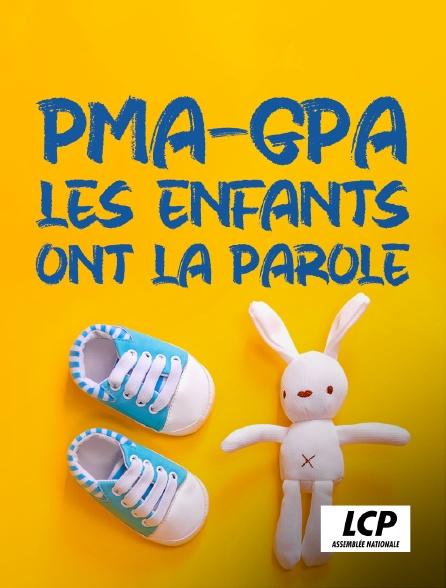 LCP 100% - PMA-GPA, les enfants ont la parole