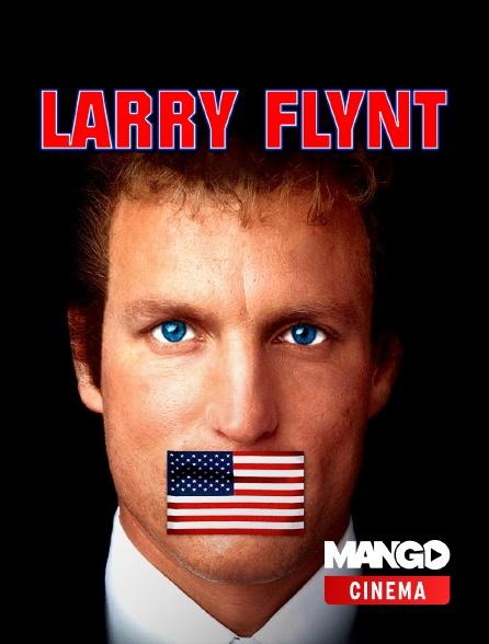 MANGO Cinéma - Larry Flynt