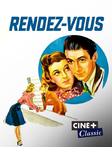 Ciné+ Classic - Rendez-vous