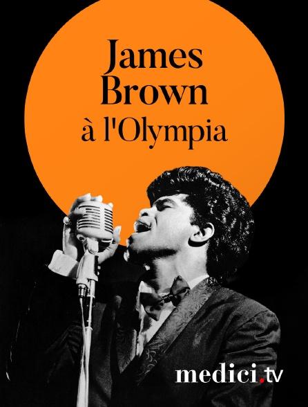 Medici - James Brown en concert à l'Olympia