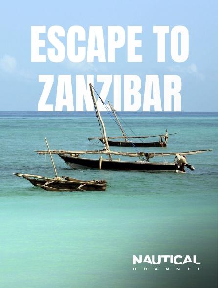 Nautical Channel - Escape to Zanzibar