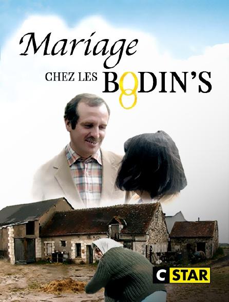 CSTAR - Mariage chez les Bodin's