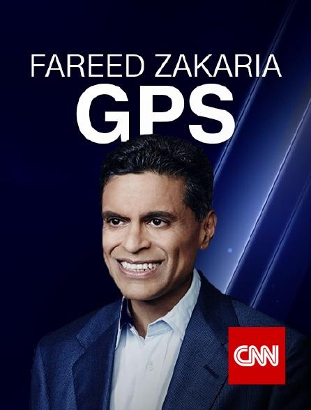 CNN - Fareed Zakaria GPS