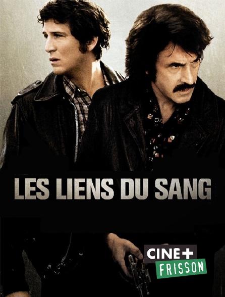 Ciné+ Frisson - Les liens du sang