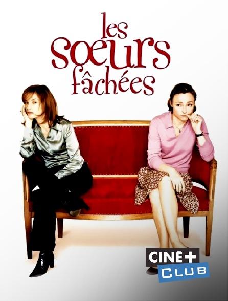 Ciné+ Club - Les soeurs fâchées