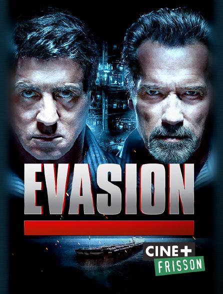 Ciné+ Frisson - Evasion