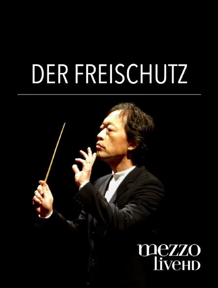 Mezzo Live HD - Der Freischütz