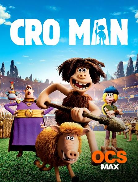 OCS Max - Cro Man