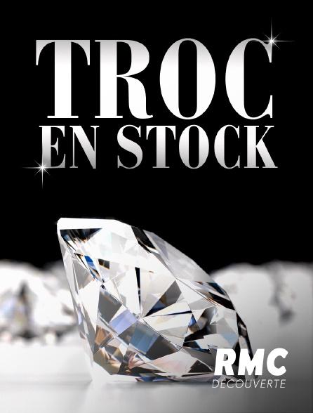 RMC Découverte - Troc en stock
