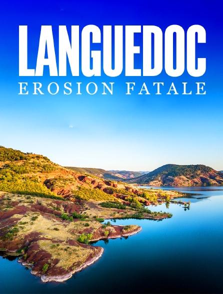 Languedoc : érosion fatale