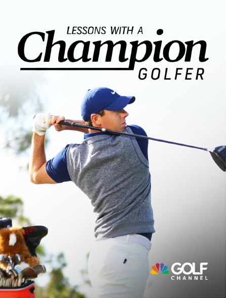 Golf Channel - Lessons with a champion golfer